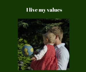 I live my values