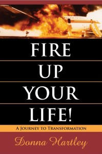 Fire Up Your Life! Book Cover-cropped May 2011